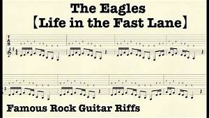 Famous Rock Guitar Riffs with TABs【Life in the Fast Lane】The Eagles YouTube