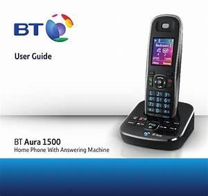 Bt Aura 1500 Digital Cordless Telephone User Guide