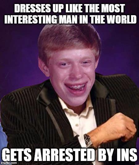 Most Interesting Man Meme Creator - most interesting man in the world meme generator 28 images meme creator the most interesting