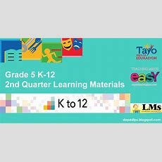 Grade 5 K12 2nd Quarter Learning Materials  Deped Lp's