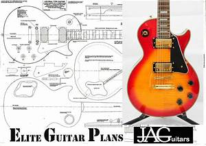 Full Size Plan To Build A Les Paul Electric Guitar