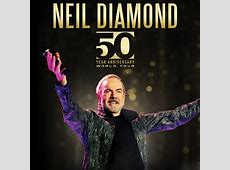 Neil Diamond 50 Year Anniversary World Tour Rose Quarter