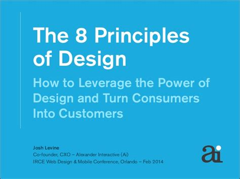the 8 principles of design the 8 principles of design how to leverage the power of design and