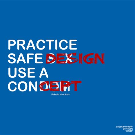 practice safe design by oneskillwonder on deviantart