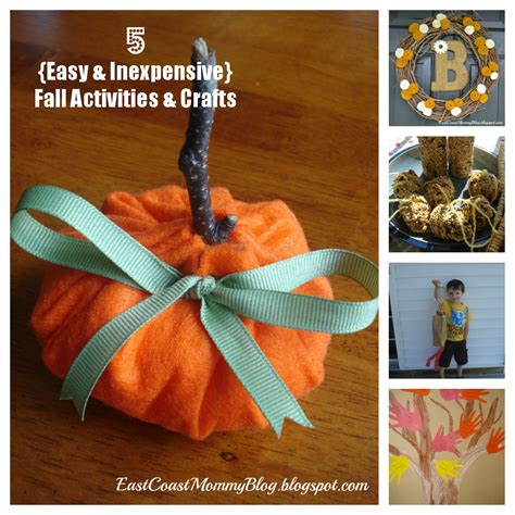 East Coast Mommy 5 {easy And Inexpensive} Fall Crafts And