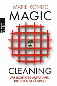 Marie Kondo Tipps : buch tipp marie kondo magic cleaning wie richtiges aufr umen ihr leben ver ndert ~ Orissabook.com Haus und Dekorationen