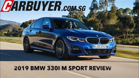 2019 Bmw 330i M Sport Review