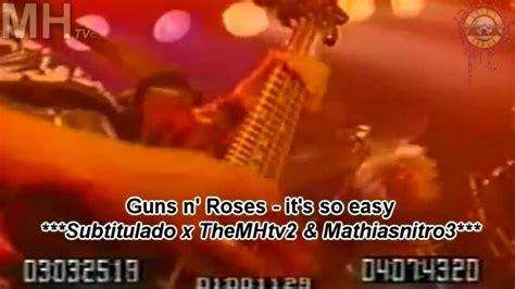 Guns N Roses It´s So Easy (subtitulado)