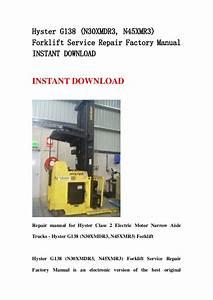 Hyster G138  N30 Xmdr3  N45xmr3  Forklift Service Repair