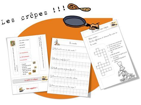 exercice recette de cuisine les crêpes exercices bout de gomme