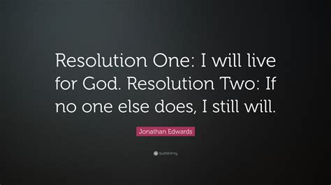 jonathan edwards quote resolution