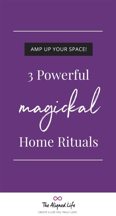 powerful magickal home rituals rituals magick