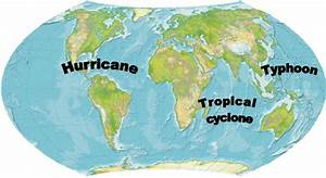 Hurricane vs. Cyclone vs. Typhoon