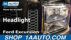 How To Install Replace Headlight 2005 Ford Excursion 05
