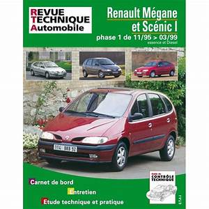Revue Technique Megane 2 : revue technique renault megane et scenic jusqu 39 a 99 rta site officiel etai ~ Maxctalentgroup.com Avis de Voitures