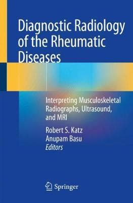 Diagnostic Radiology of the Rheumatic Diseases ...