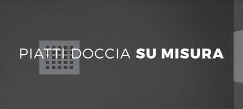 Piatto Doccia Su Misura Prezzi by Piatto Doccia Su Misura Effetto Pietra Vendita