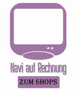 Fernseher Auf Rechnung Kaufen Als Neukunde : navi auf rechnung bestellen als neukunde im onlineshop ~ Themetempest.com Abrechnung