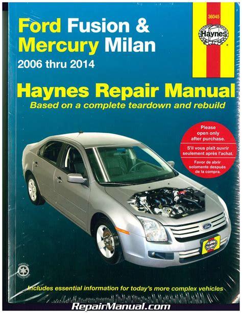 online car repair manuals free 2009 ford fusion user handbook haynes ford fusion 2006 2014 mercury milan 2006 2011 auto repair manual