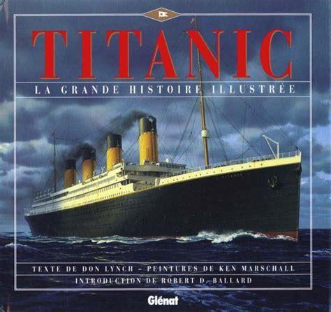 livre titanic don lynch acheter occasion 16 10 1996