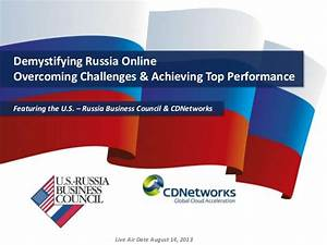 US-Russia Business Council Webcast: Demystifying Russia Online
