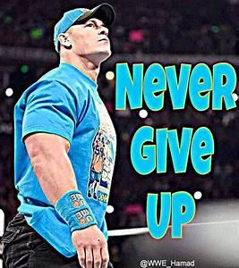 "John Cena Fans on Twitter: ""Never Give Up!!!! Good night # ..."