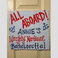 25+ Best Ideas About Nautical Bachelorette On Pinterest
