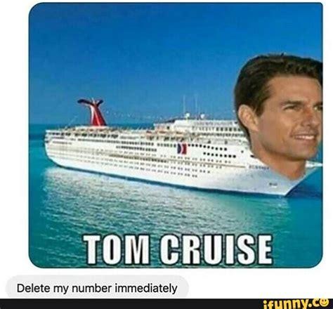 Cruise Ship Memes - tomcruise ifunny