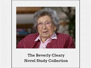 Beverly Cleary Novel Study Collection * by ...