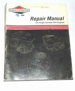 Used Briggs And Stratton Single Cylinder Ohv Repair Manual