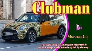 Nouvelle Mini 2019 : 2019 mini clubman 2019 mini clubman jcw 2019 mini clubman s all4 new cars buy youtube ~ Medecine-chirurgie-esthetiques.com Avis de Voitures