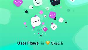 User Flows In Sketch  U2014 Step By Step Guide To Create Them