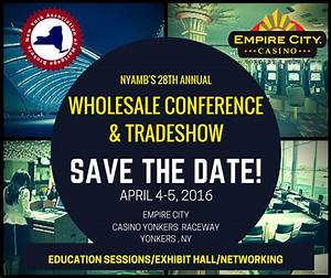 NYAMB's 28th Annual Wholesale Conference & Tradeshow