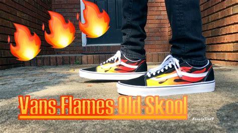 VANS FLAMES OLD SKOOL ON FEET - YouTube