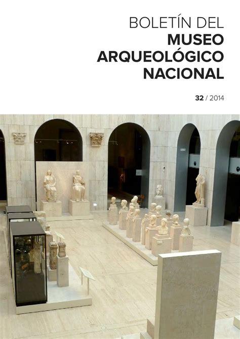 Calaméo Boletín del Museo Arqueológico Nacional 32/2014
