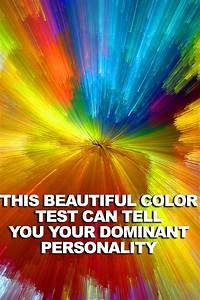 This, Beautiful, Color, Test, Can, Determine, Your, Dominant, Personality, Trait