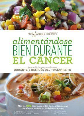 alimentandose bien durante el cancer recetas faciles