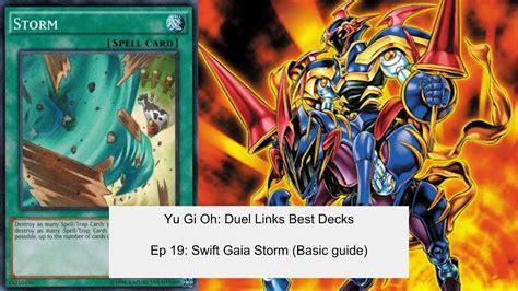 Yu Gi Oh Duel Links Best Decks Ep 19 Swift Gaia Storm