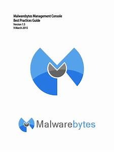 Malwarebytes Management Console 1 5 Best Practices Guide