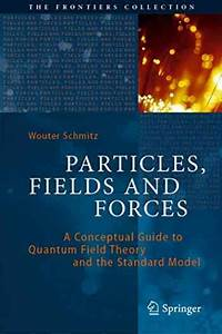 Sell  Buy Or Rent Particles  Fields And Forces  A