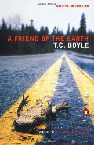 friend   earth  tc boyle reviews discussion