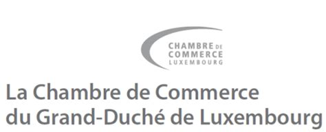 chambre commerce luxembourg luxembourg chambre de commerce