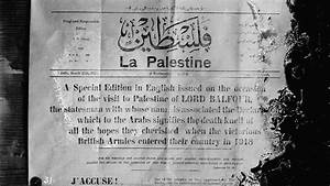 Britain and Palestine: 100 years of promises and conflict ...