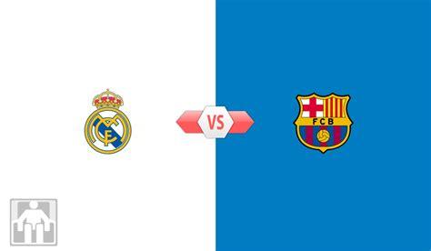 Prediksi Real Madrid vs Barcelona, Bisa Jadi Penentu ...