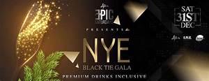 NYE BLACK TIE GALA ll Premium Drinks Inclusive ID 19492