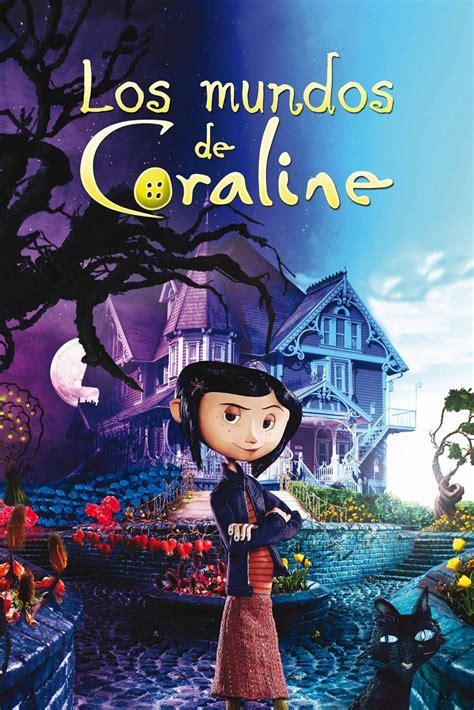 Descubre una puerta secreta dentro de su casa. Ver Coraline y la Puerta Secreta pelicula completa 【2021 ...