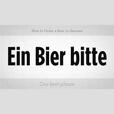 How To Order A Beer In German  German Lessons Youtube