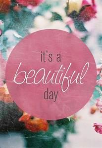 It U0026 39 S A Beautiful Day