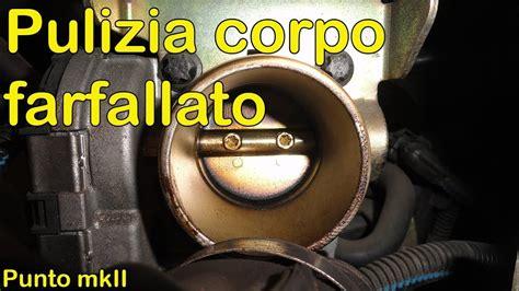 Sostituzione Candele Smart by Pulizia Corpo Farfallato Punto Mk2 Con Minimo Irregolare
