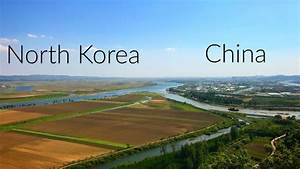 I WENT TO THE NORTH KOREAN BORDER... - YouTube